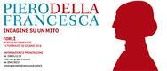 Piero della Francesca. Indagine su un mito in mostra a Forlì - DAL 13/02 AL 26/06/2016