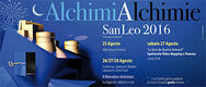 Alchimialchimie 2016 a San Leo - DAL 25 AL 28/08/2016