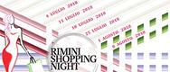 Rimini Shopping Night estate 2017 a Rimini - DAL 5 AL 26/07/2017